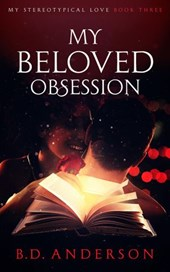 My Beloved Obsession (My Stereotypical Love, #3)