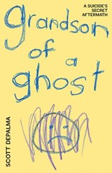 Grandson of a Ghost | Scott Depalma |
