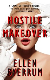 Hostile Makeover (The Crime of Fashion Mysteries, #3)