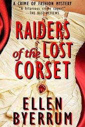 Raiders of the Lost Corset (The Crime of Fashion Mysteries, #4)