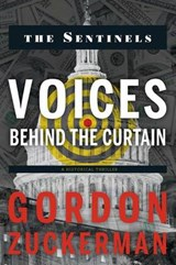 Voices Behind the Curtain | Gordon Zuckerman |