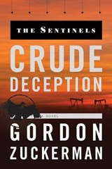 Crude Deception | Gordon Zuckerman |