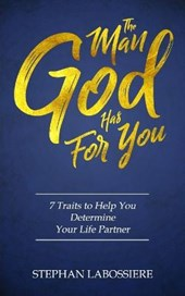 The Man God Has for You | Stephan Labossiere |