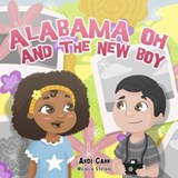 Alabama Oh and the New Boy | Andi Cann |