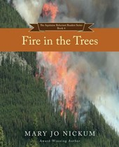 Fire i n the Trees (The Aquitaine Reluctant Reader Series, #4)