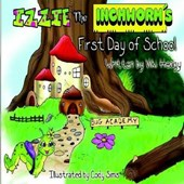 Izzie the Inchworm's First Day of School