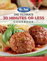 The Ultimate 30 Minutes or Less Cookbook | Mr Food Test Kitchen |