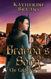 Branna's Song (The Coldwood Saga, #1)