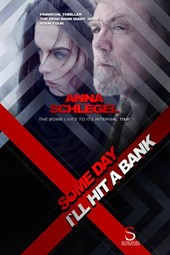Some Day I`ll Hit a Bank (The Dead Bank Diary , #4) | Anna Schlegel |