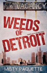 Weeds of Detroit | Misty Paquette |