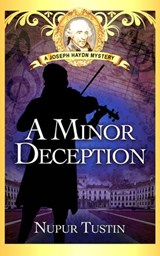 A Minor Deception (Joseph Haydn Mystery, #1) | Nupur Tustin |