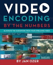Video Encoding by the Numbers