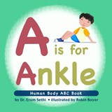 A Is for Ankle | Erum Sethi |
