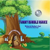 Tummy Rumble Quake | Heather L. Beal |