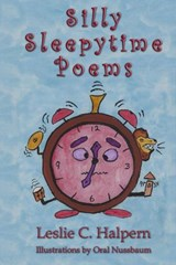 Silly Sleepytime Poems | Leslie C. Halpern |