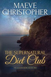 The Supernatural Diet Club (The Golden Bowl, #2)
