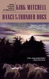 Dance of the Thunder Dogs | Kirk Mitchell |