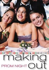 Prom Night: Making Out | Megan Stine |