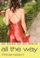 Prom Night: All the Way | Megan Stine |