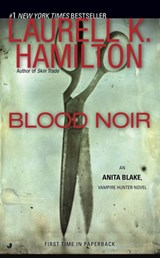 Blood Noir | Laurell K. Hamilton |