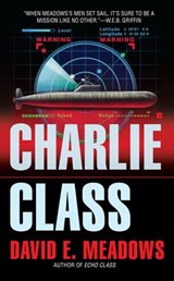 Charlie Class | David E. Meadows |