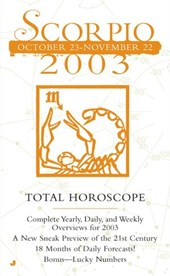 Total Horocopes 2003: Scorpio | Astrology World |