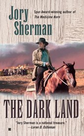Dark Land | Jory Sherman |