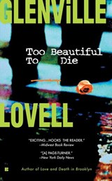Too Beautiful to Die | Glenville Lovell |