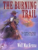 Burning Trail | Wolf MacKenna |
