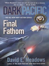 Dark Pacific: Final Fathom | David E. Meadows |