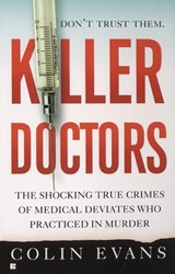 Killer Doctors | Colin Evans |