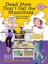 Dead Men Don't Get the Munchies | Miranda Bliss |