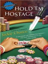 Hold 'Em Hostage | Jackie Chance |