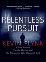 Relentless Pursuit | Kevin Flynn |