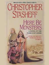 Here be Monsters | Christopher Stasheff |