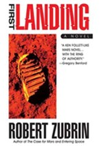 First Landing | Robert Zubrin |