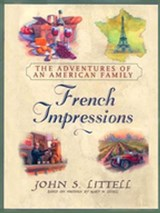 French Impressions: | John S. Littell |