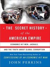 Secret History of the American Empire