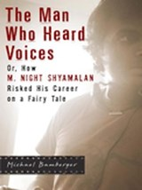 Man Who Heard Voices | Michael Bamberger |