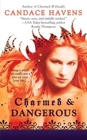 Charmed & Dangerous | Candace Havens |