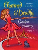 Charmed & Deadly | Candace Havens |