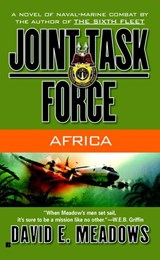 Joint Task Force #4: Africa | David E. Meadows |