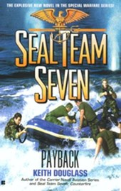 Seal Team Seven #17: Payback | Keith Douglass |
