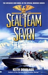 Seal Team Seven 14: Death Blow | Keith Douglass |