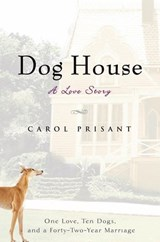Dog House | Carol Prisant |