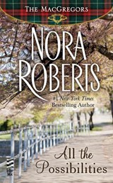 All the Possibilities | Nora Roberts |