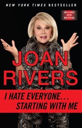 I Hate Everyone...Starting with Me | Joan Rivers |