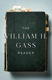 The William H. Gass Reader | William H. Gass |