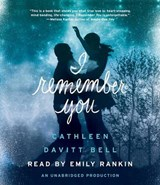 I Remember You | Cathleen Davitt Bell |