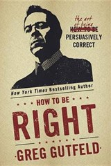 How to Be Right | Greg Gutfeld |